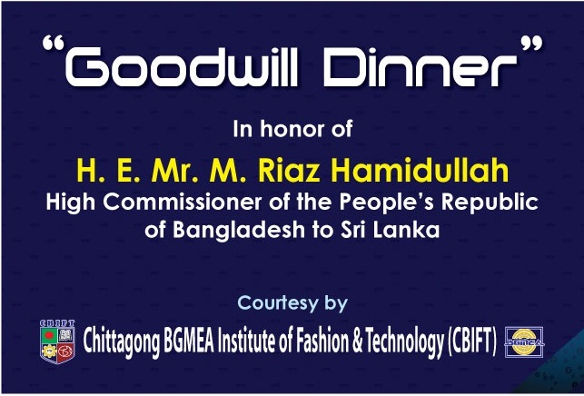 """Goodwill Dinner""  in honor of  H. E. Mr. M. Riaz Hamidullah  High Commissioner of the People's Republic of Bangladesh to Sri Lanka"